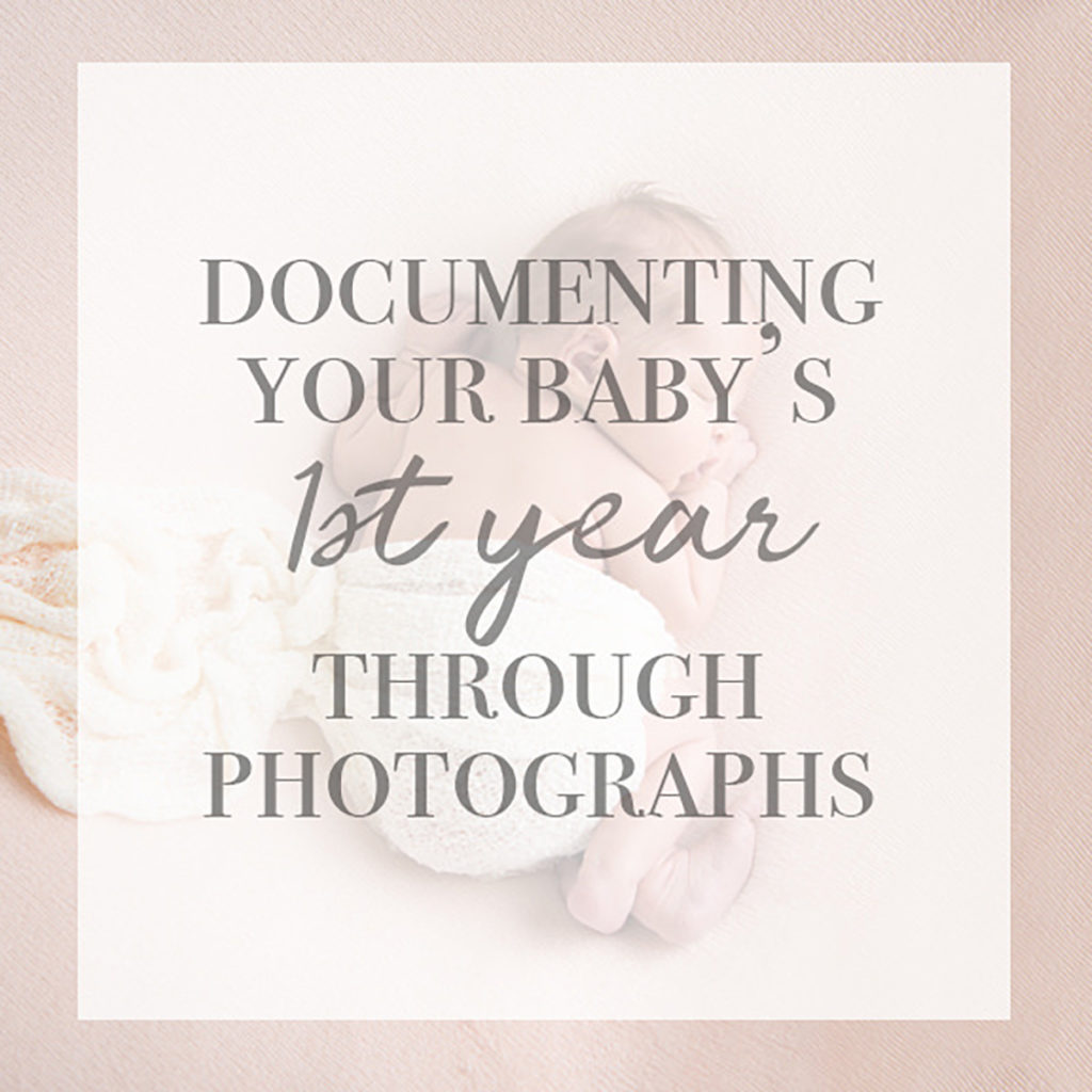 photographing baby's first year